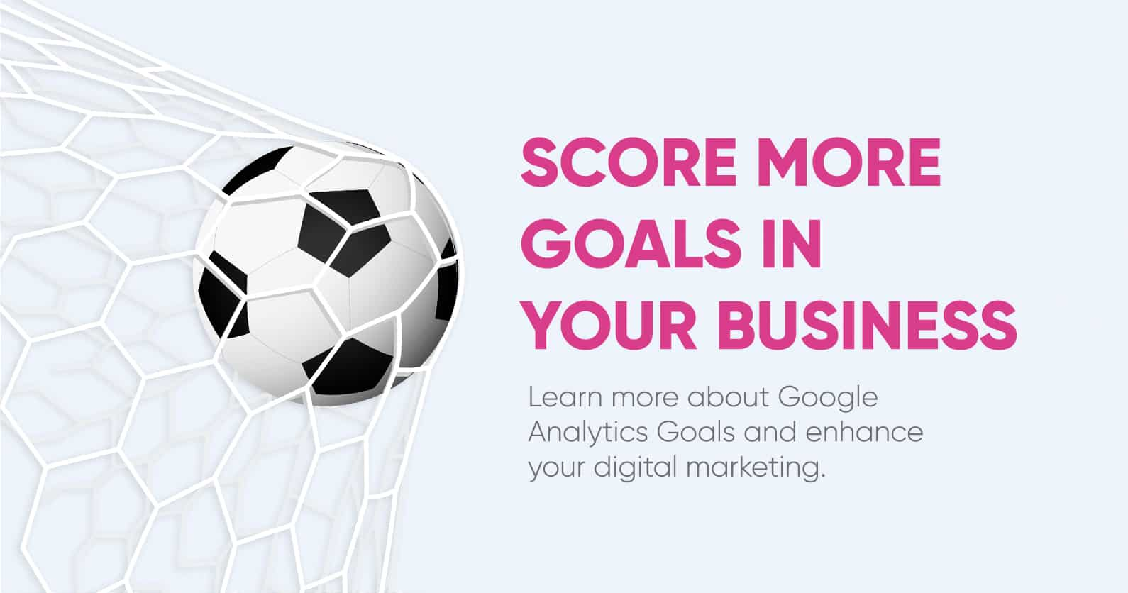 What are Google Analytics Goals