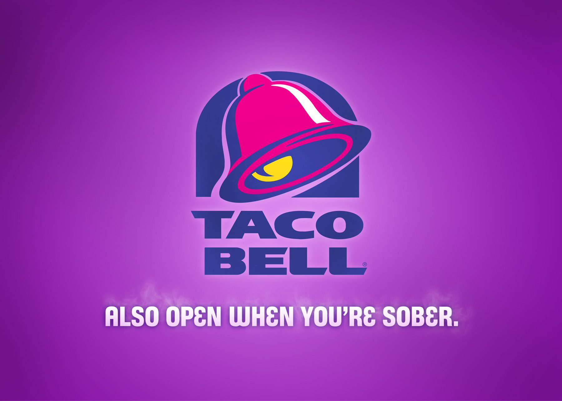 Tacobell - Also open when your sober