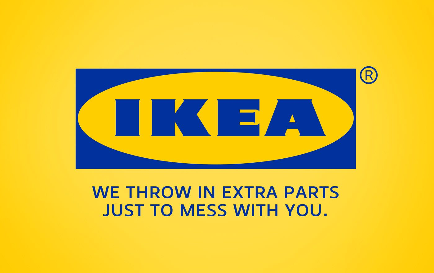 ikea - we throw in extra parts just to mess with you
